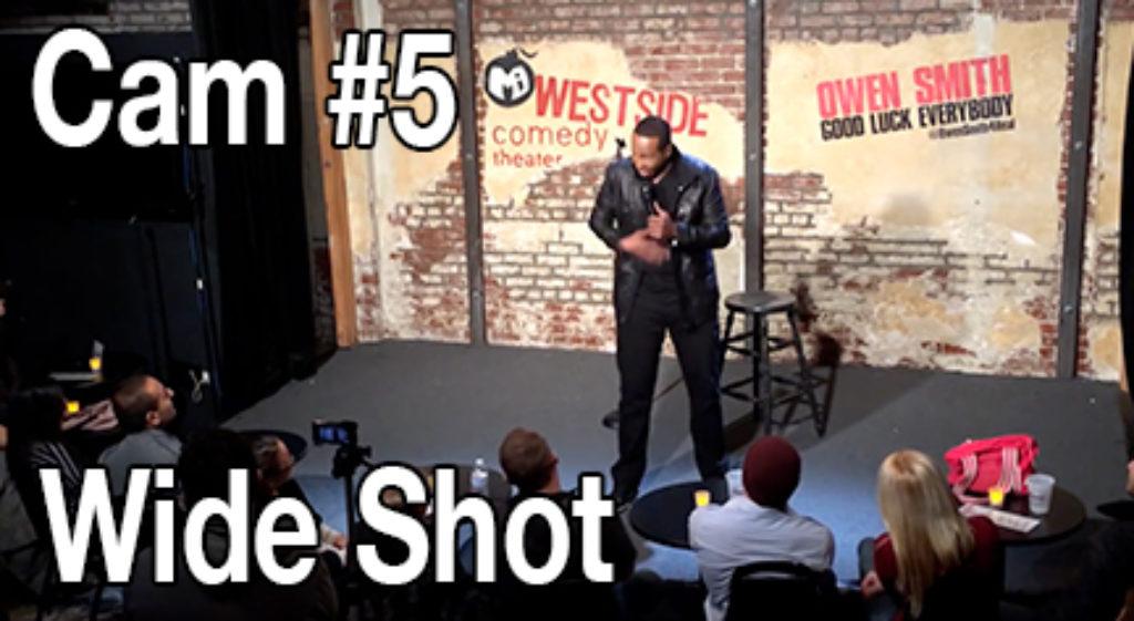 Cam #5 Wide Shot